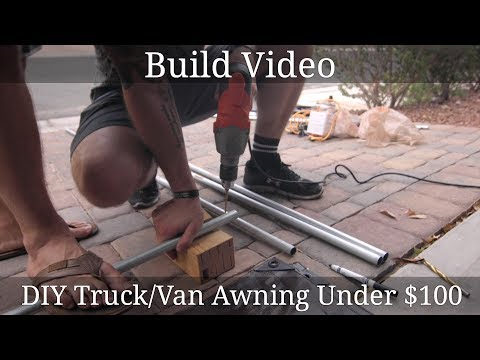 Build Video - DIY Truck/Van Awning Instructions! Under $100