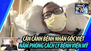 Gambar cover Bệnh nhân gốc Việt nhập viện xét nghiệm co.vid và cận cảnh phòng cách ly bệnh viện Mỹ quận Cam