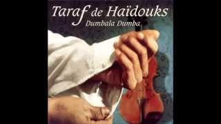 Taraf de Haïdouks - Cuculetu