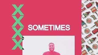Sometimes - Episode 1