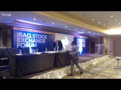 Iraq Stock Exchange Forum / Investment Prospects and Trading Technology - 9 May 2017 Session 2