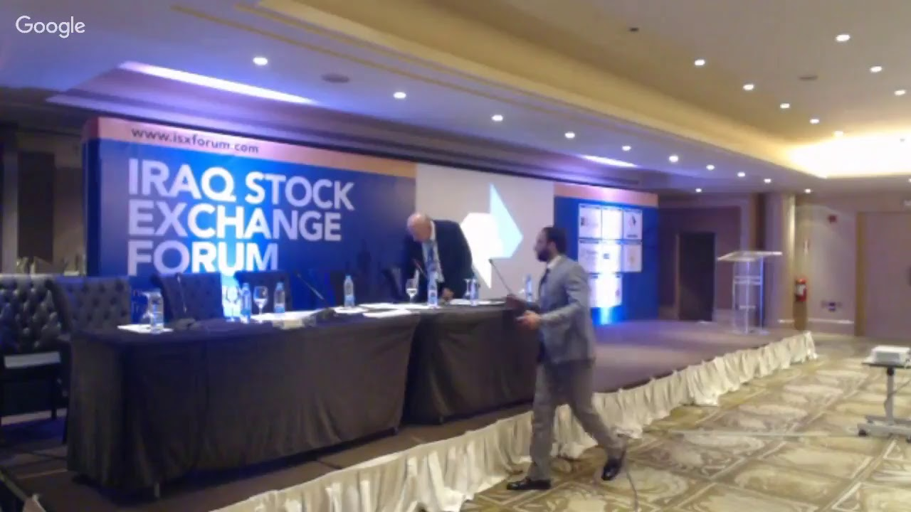 Iraq Stock Exchange Forum Investment Prospects And Trading Technology 9 May 2017 Session 2