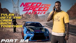 Tyler gets the crew back together (NFS Payback Gameplay Part#4)