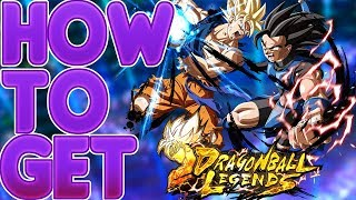 HOW TO GET DRAGON BALL LEGENDS *OFFICIALLY* RIGHT NOW!