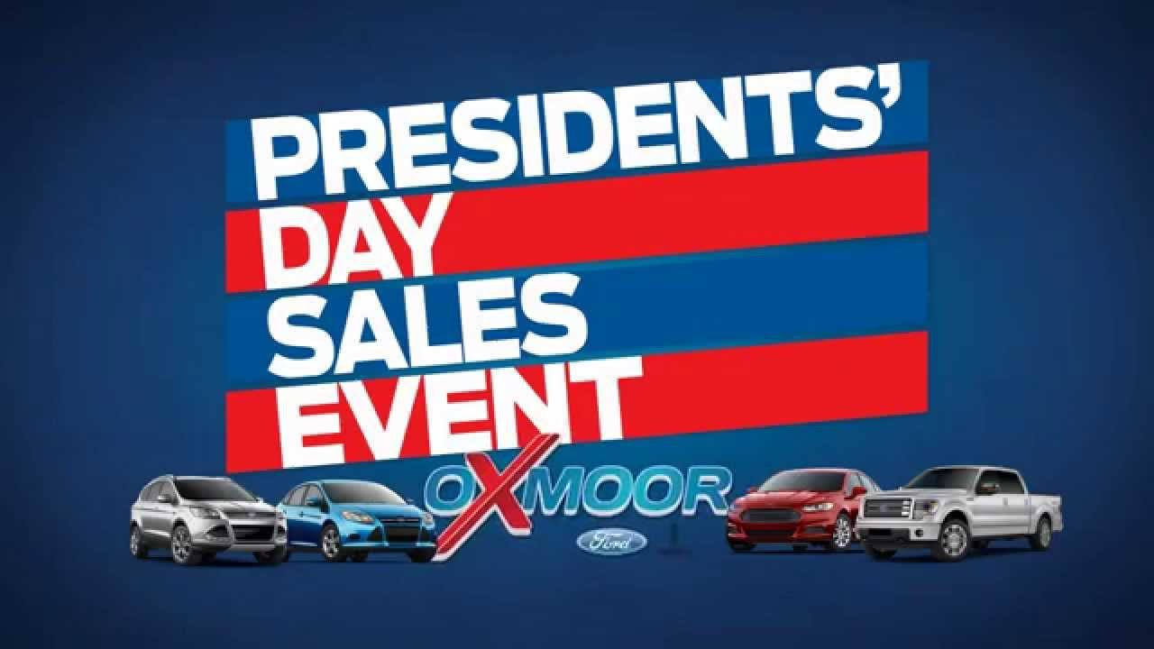 Oxmoor Ford The Presidents 39 Day Sales Event Youtube