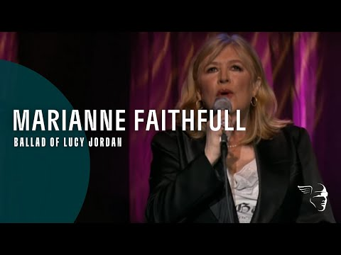 Marianne Faithful - Ballad Of Lucy Jordan (From