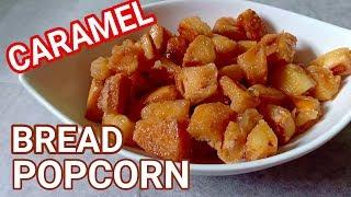 Caramel Bread Popcorn | How to make Caramel Bread Popcorn Recipe