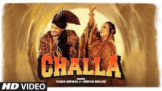 Challa (Deepak Dhillon, Vadda Grewal) Mp3 Song Download