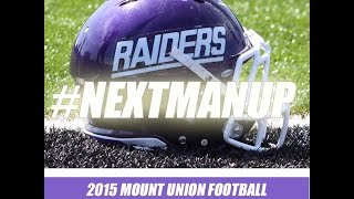 2015 Mount Union Football Hype Video(Thanks to Daniel Cumming for putting this together ... Video courtesy: Image Video, NCAA, ESPN, Mount Union ... Music