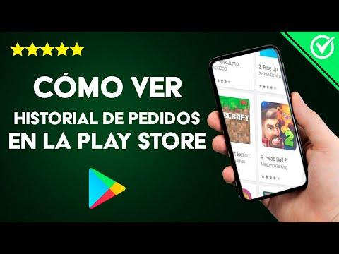Cómo ver y Revisar el Historial de Pedidos y Formas de pago en la Play Store
