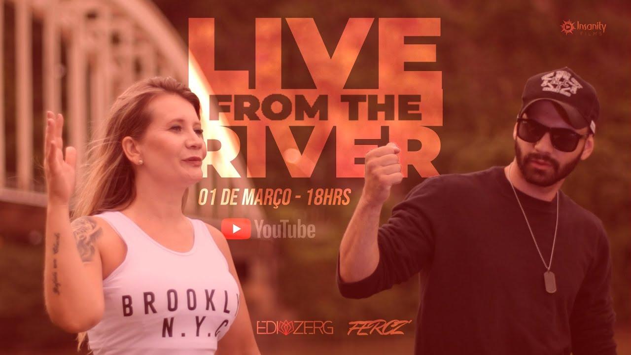 LIVE FROM THE RIVER - EDI ZERG E FERCZ - UNIÃO DA VITÓRIA - PR