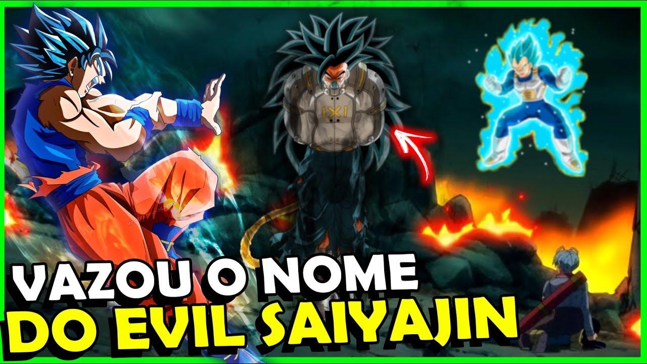 BOMBA! Nome REVELADO, Descubra TUDO sobre o EVIL Saiyajin