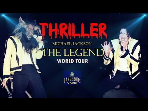 Michael Jackson - Thriller - The Legend World Tour
