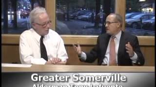 Greater Somerville - Alderman Tony Lafuente (5.8.12)