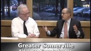 Greater Somerville - Alderman Tony Lafuente (5.8.12)