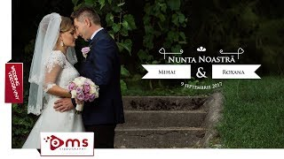 | WEDDING DAY | MIHAI & ROXANA | Best moments | oMs event videography