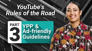 How YPP and ad-friendly guidelines fit together