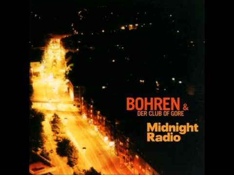 Bohren & der Club of Gore - Midnight Radio [FULL ALBUM] mp3