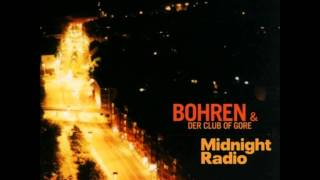 Bohren & der Club of Gore - Midnight Radio [FULL ALBUM]