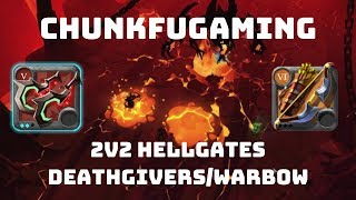 Albion Online | PvP | Deathgivers/Warbow | 2v2 Hellgates | Vol. 1