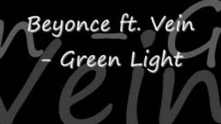 Beyonce ft Vein Green Light