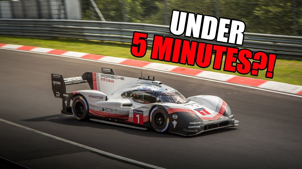 Porsche 919 Evo The NÜrburgring In Under 5 Minutes