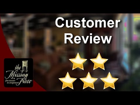 The Missing Piece, Fine Interiors On Consignment Tampa Great 5 Star Review By Leslie S.