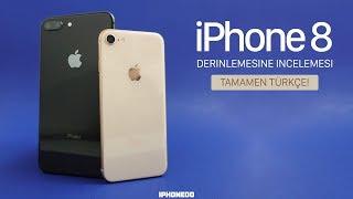 iPHONE 8 DERİNLEMESİNE İNCELEMESİ — TAMAMEN TÜRKÇE[4K]