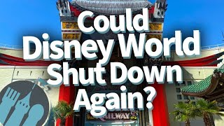 What Could Make Disney World Shut Down Again This Year?