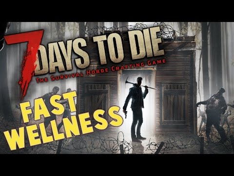 7 Days to Die Wellness Tutorial | How to increase wellness f