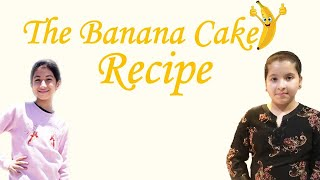 Father&#39s Day Special Banana Walnut  Cake Recipe  by Mehr and Pekhna MINDS AT WORK