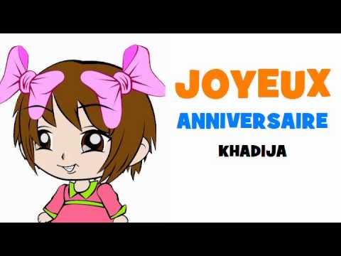 Joyeux Anniversaire Khadija Youtube