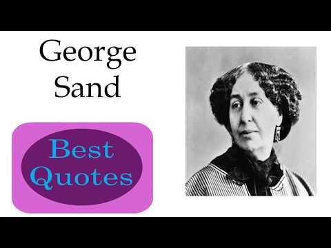 Best 10 Quotes of George Sand