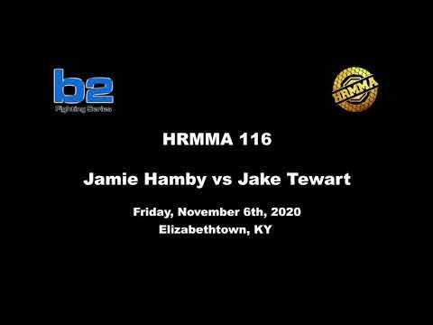 HRMMA 116 Fight 8 Jake Tewart vs Jamie Hamby 150 Ammy