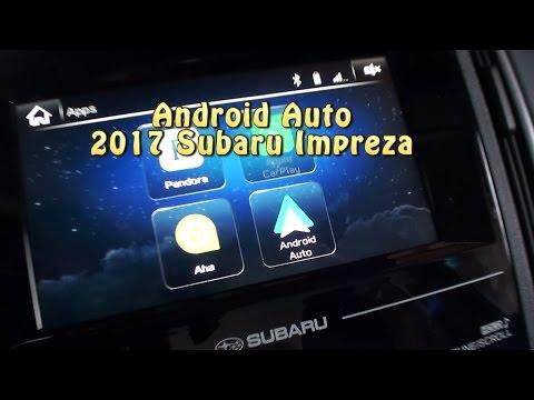 Android Auto: 2017 Subaru Impreza