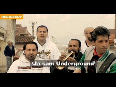 Regioskop: 'Ja sam Underground'