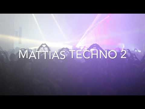 Mattias Techno 2