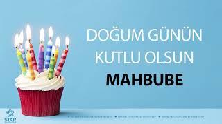 İyi ki Doğdun MAHBUBE - İsme Özel Doğum Günü Şarkısı