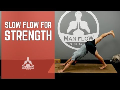52 Minute Slow Flow for Strength