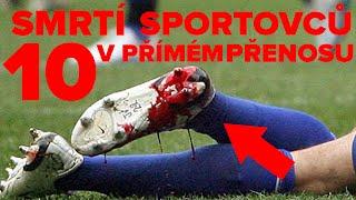 10 Smrtí Sportovců v Přímém Přenosu