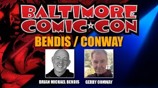 Brian Michael Bendis & Gerry Conway at Baltimore Comic Con