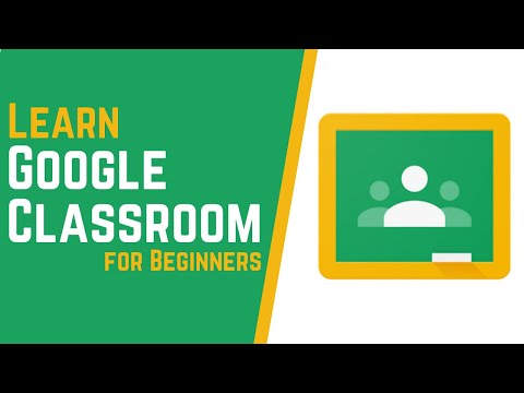 How to Use Google Classroom 2020 - Tutorial for Beginners