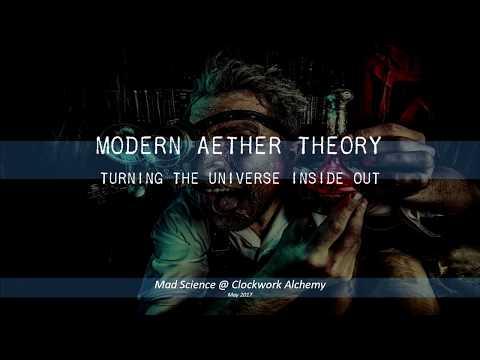 Modern Aether Theory - Clockwork Alchemy Day 3