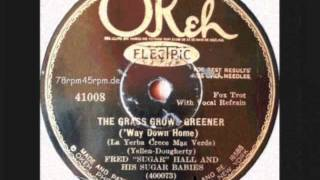 The Grass grows greener   Fred Sugar Hall