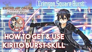[SAOIF] How to Get & Use Kirito Burst Skill