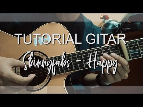 (Tutorial Petikan Gitar) Happy - Skinnyfabs