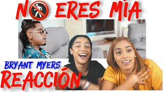 Bryant Myers - No Eres Mia Reaccion
