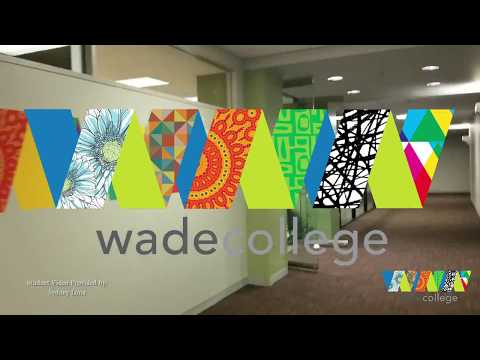 Why Wade College?