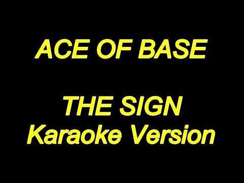Ace Of Base - The Sign (Karaoke Lyrics) NEW!!