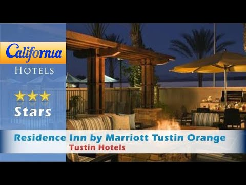 Residence Inn by Marriott Tustin Orange County, Tustin Hotels - California